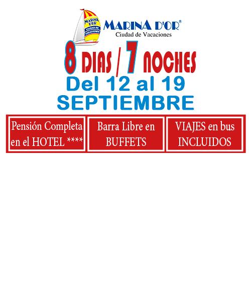 MARINA D`OR # HOTEL 4**** (del 12 al 19 de Septiembre) # 8 días/7 noches en PC buffet+ bebida