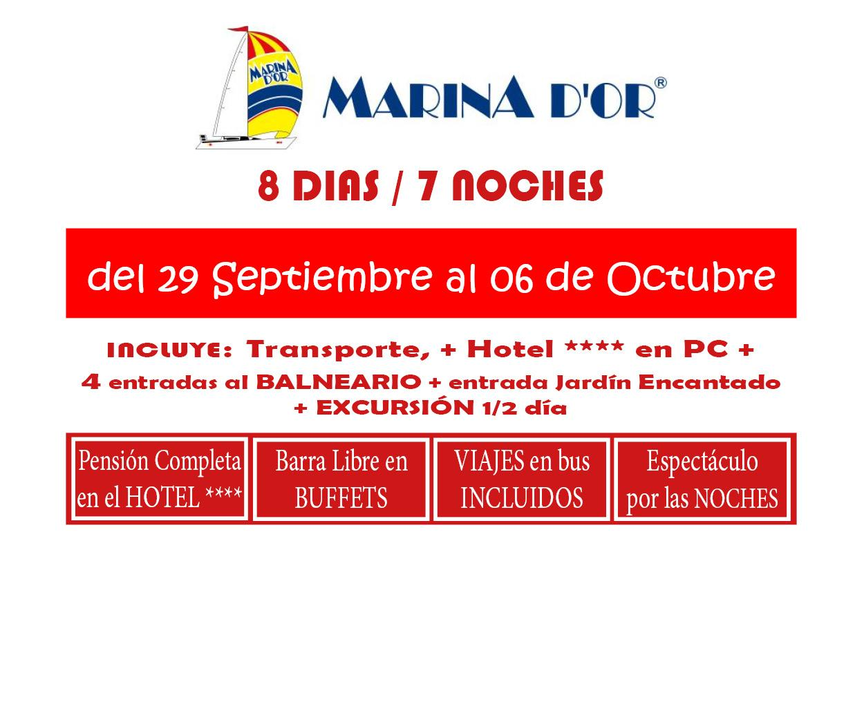 MARINA D`OR # HOTEL 4**** (del 29 de Sept. al 06 de Oct) # 8 días/7 noches en PC buffet+ bebida