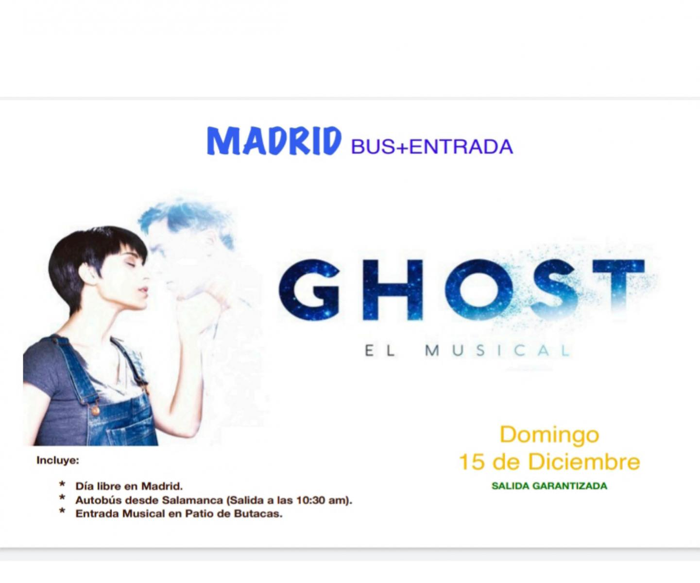 GHOST EL MUSICAL#DOMINGO 15 DICIEMBRE#TEATRO EDP GRAN VIA (MADRID)