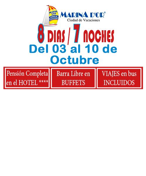 MARINA D`OR # HOTEL 4**** (del 03 al 10 de Octubre) # 8 días/7 noches en PC buffet+ bebida