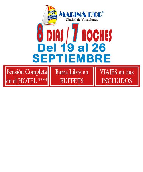 MARINA D`OR # HOTEL 4**** (del 19 al 26 de Septiembre) # 8 días/7 noches en PC buffet+ bebida