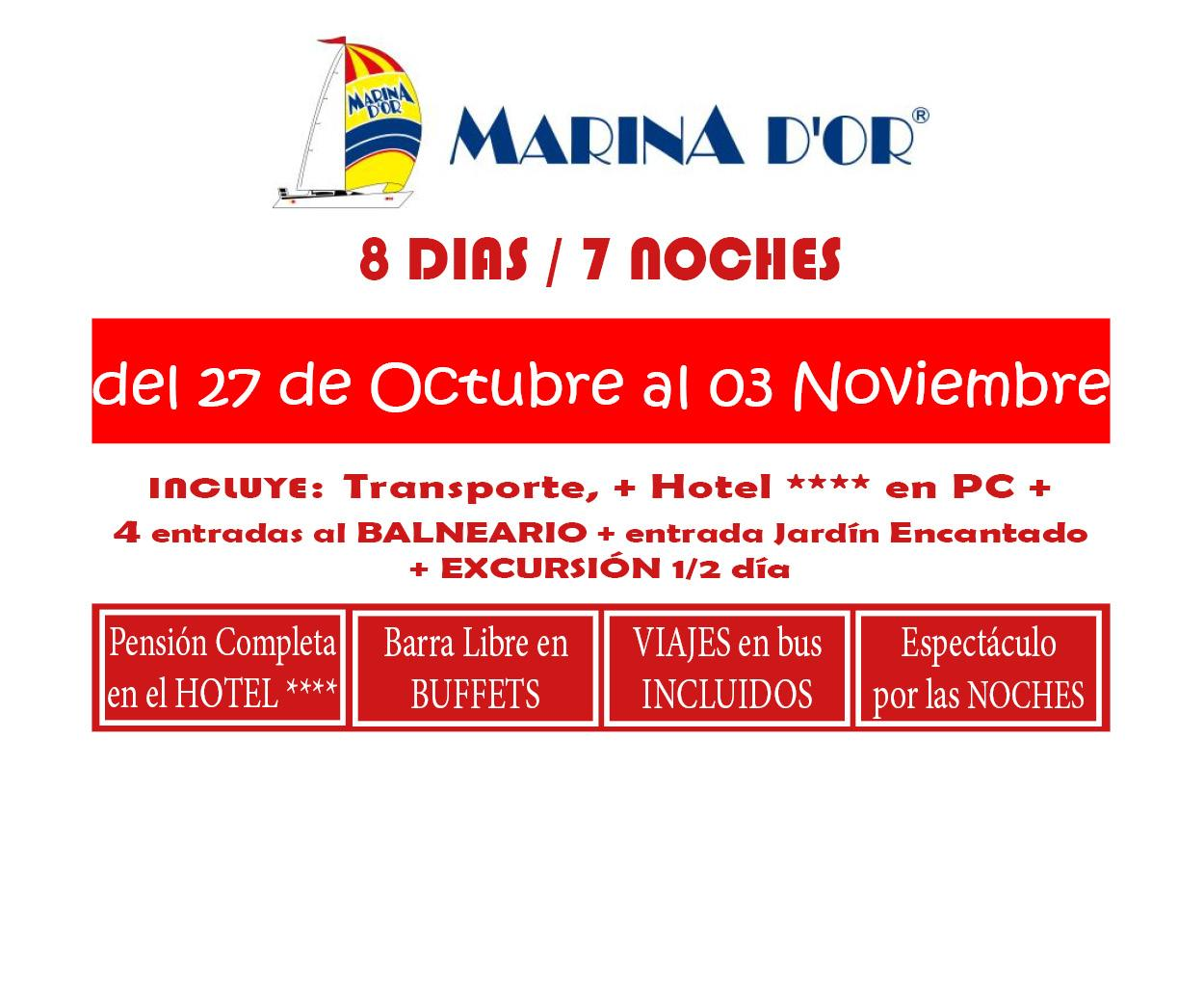 MARINA D`OR # HOTEL 4**** (del 27 de Oct. al 03 Nov. ) # 8 días/7 noches en PC buffet+ bebida