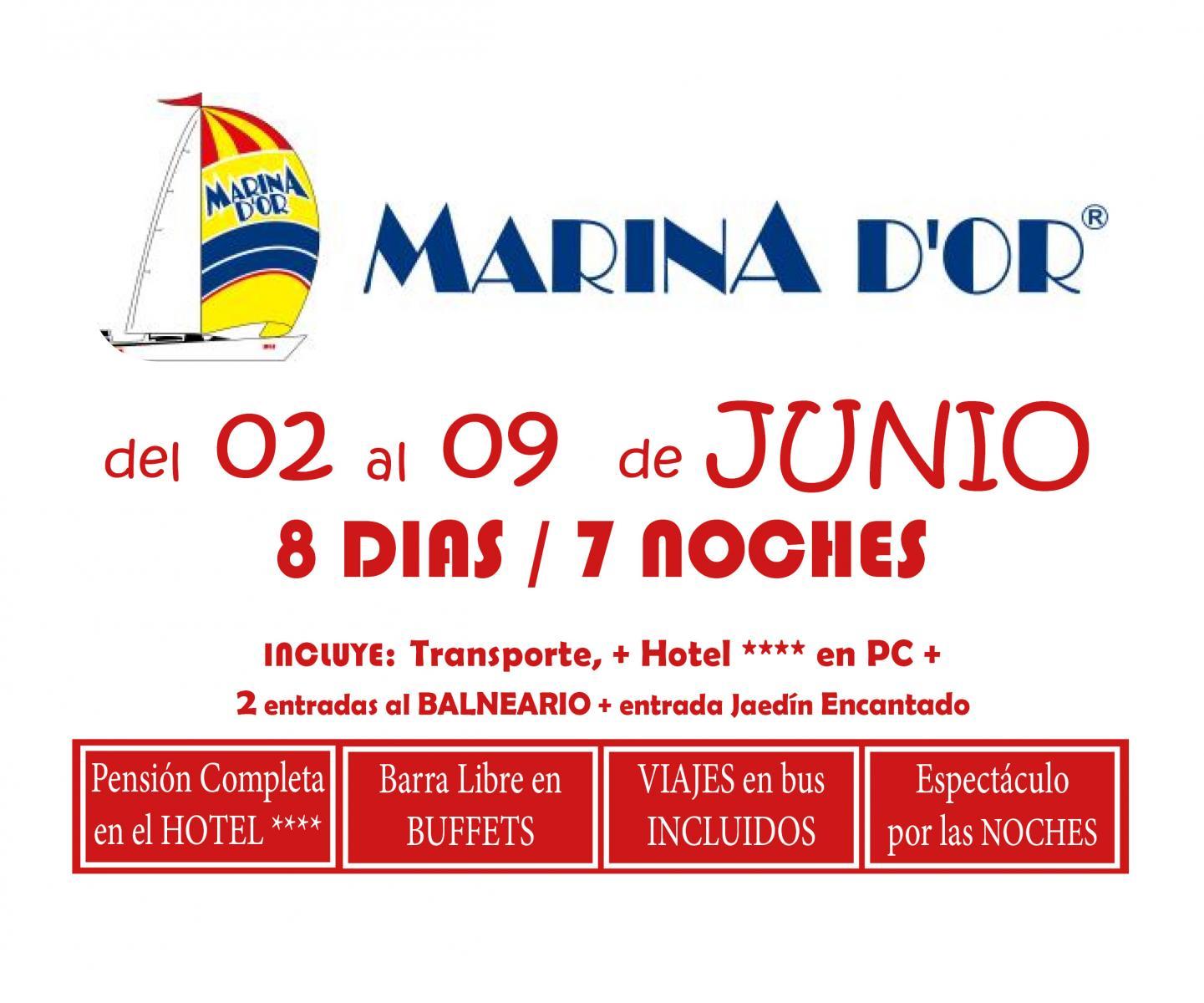 MARINA D`OR # HOTEL 4**** (del 02 al 09 de JUNIO ) # 8 días/7 noches en PC buffet+ bebida