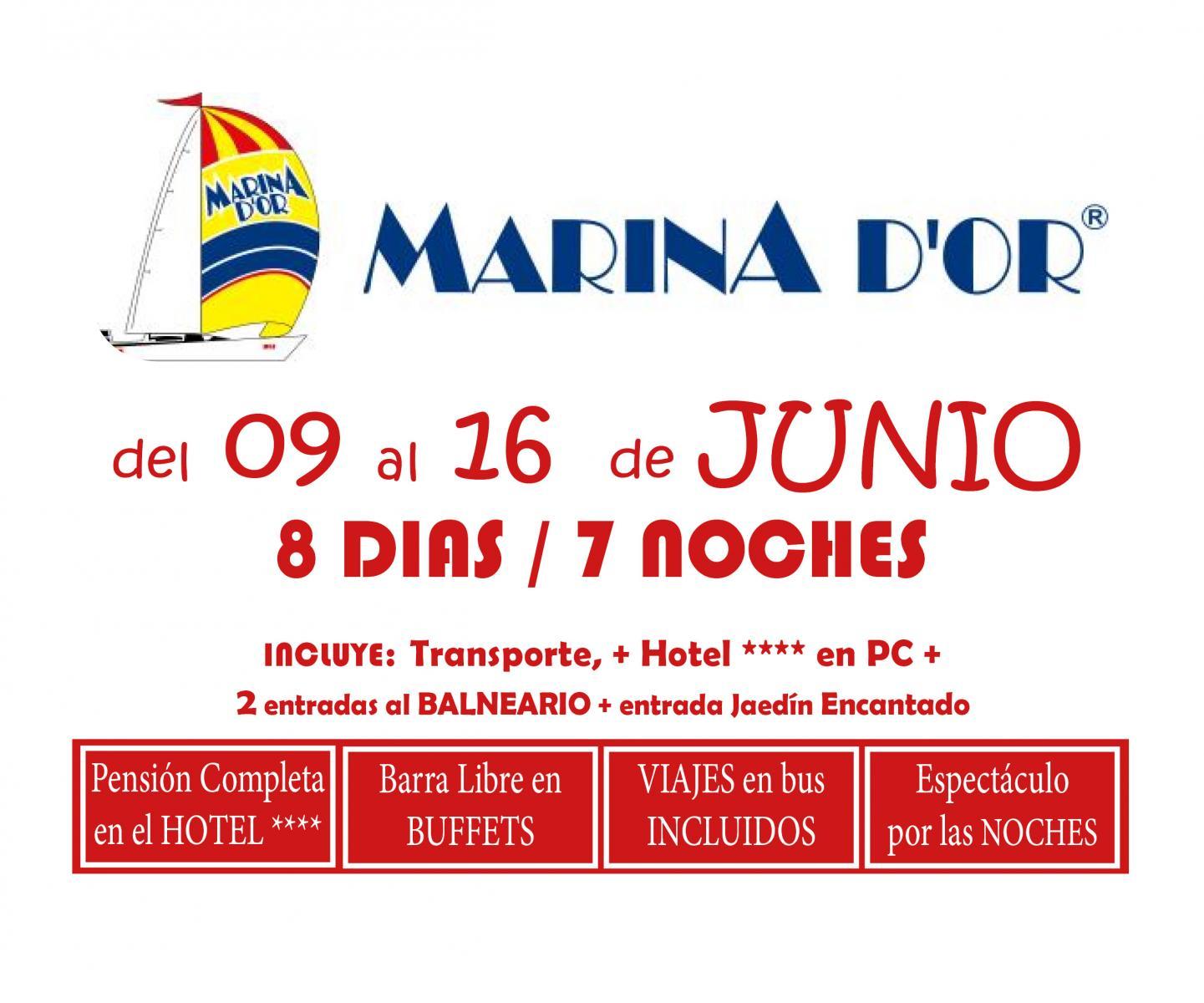 MARINA D`OR # HOTEL 4**** (del 09 al 16 de junio) # 8 días/7 noches en PC buffet+ bebida