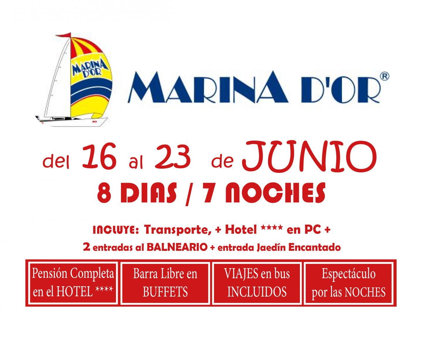 MARINA D`OR # HOTEL 4**** (del 16 al 23 de Junio ) # 8 días/7 noches en PC buffet+ bebida