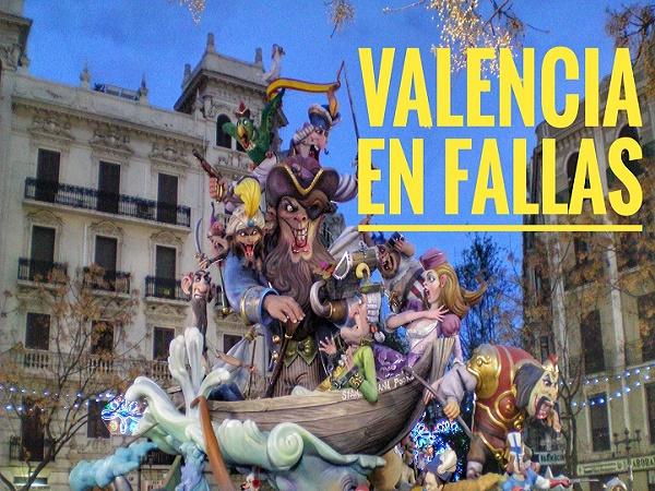 Fallas de Valencia#17 al 20 de Marzo#Más de 700 fallas a tu alcance